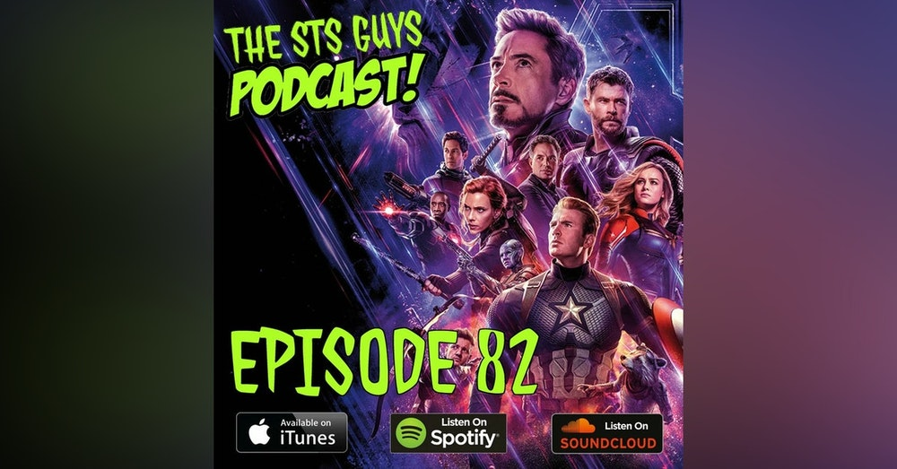 The STS Guys - Episode 82: Endgame Part 2