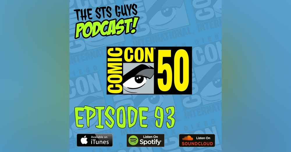 The STS Guys - Episode 93: San Diego Comic Con 2019