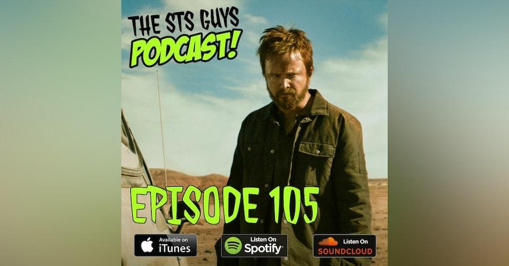 The STS Guys - Episode 105: El Camino Excellante