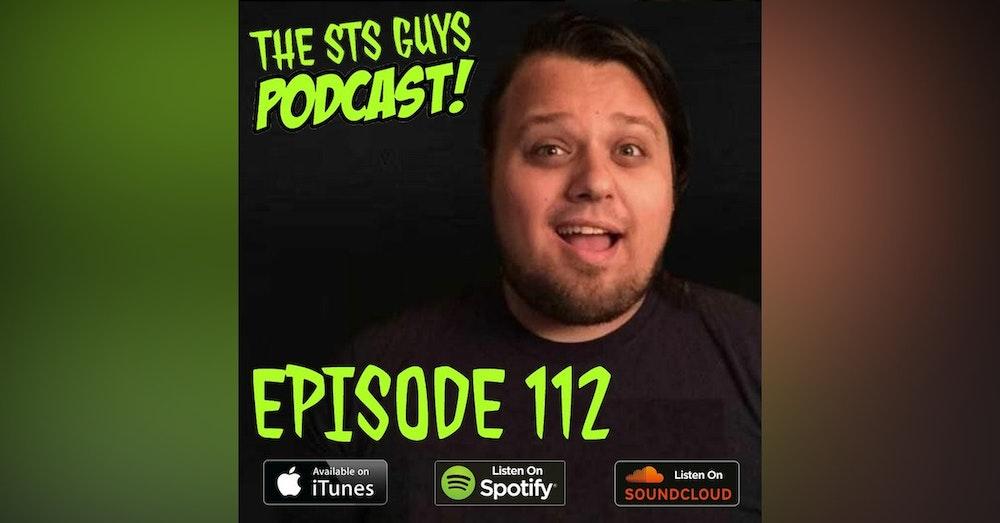 The STS Guys - Episode 112: It's Me! Tyler Calvert