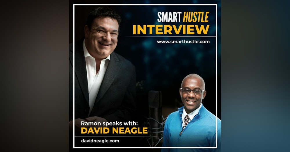 David Neagle: The Keys to Success are Mindset and a Mentor