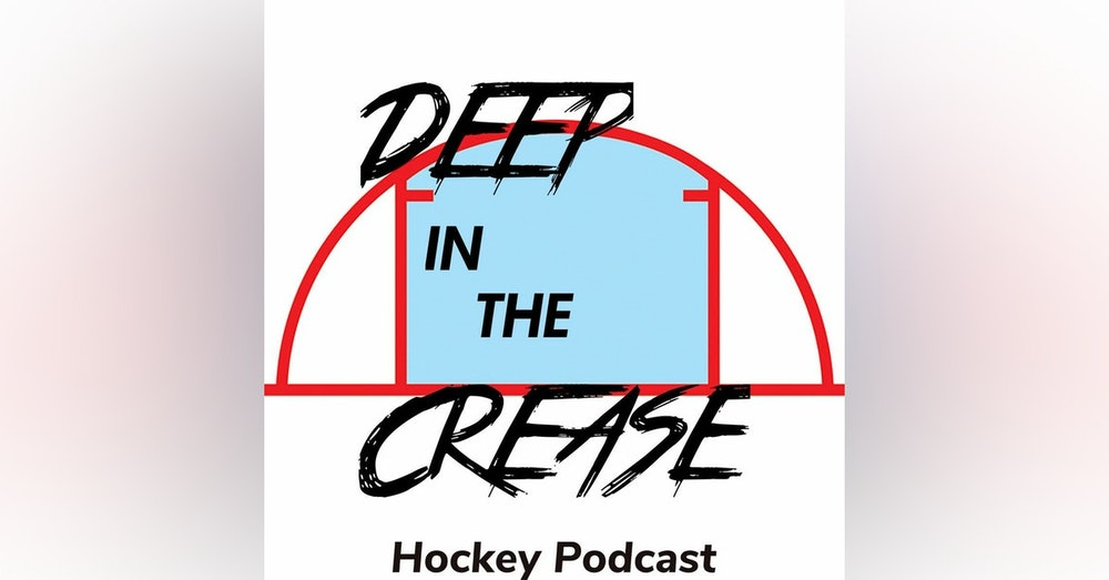 Deep In The Crease - Ep 8 - Pants Before Socks & Other Signs Of A Future Serial Killer