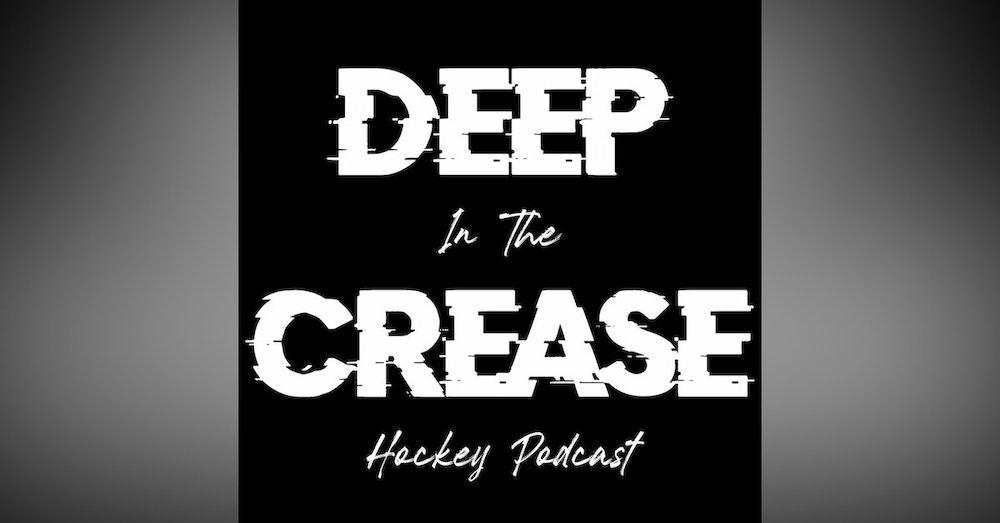 Deep In The Crease - Ep 28 - My Precious