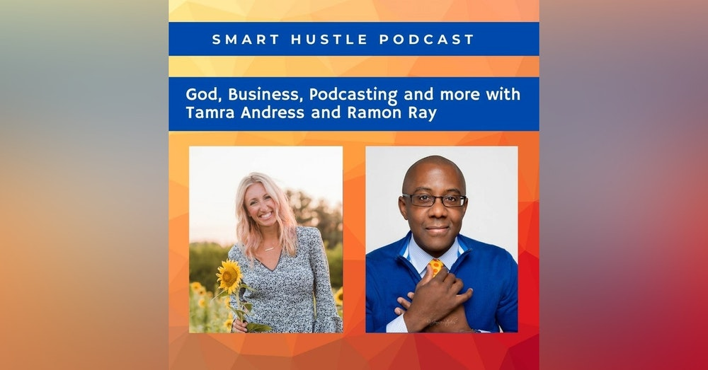 God, business and podcasts - with Tamra Andress