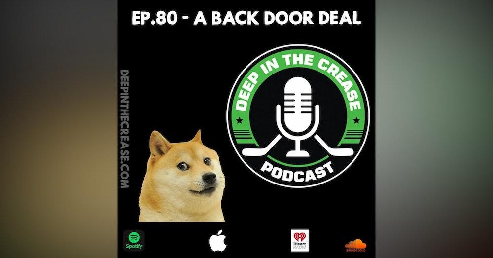 Episode 80 - A Back Door Deal