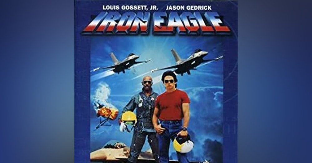 Would You Watch - Iron Eagle