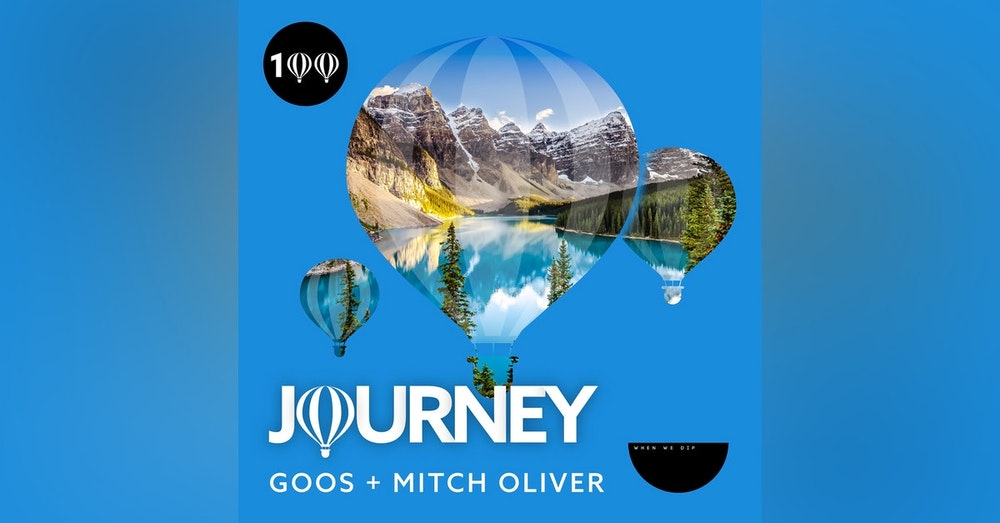 Journey x When We Dip - Episode 100 -  Guestmix by Mitch Oliver