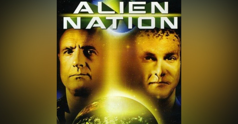 Would You Watch -Alien Nation
