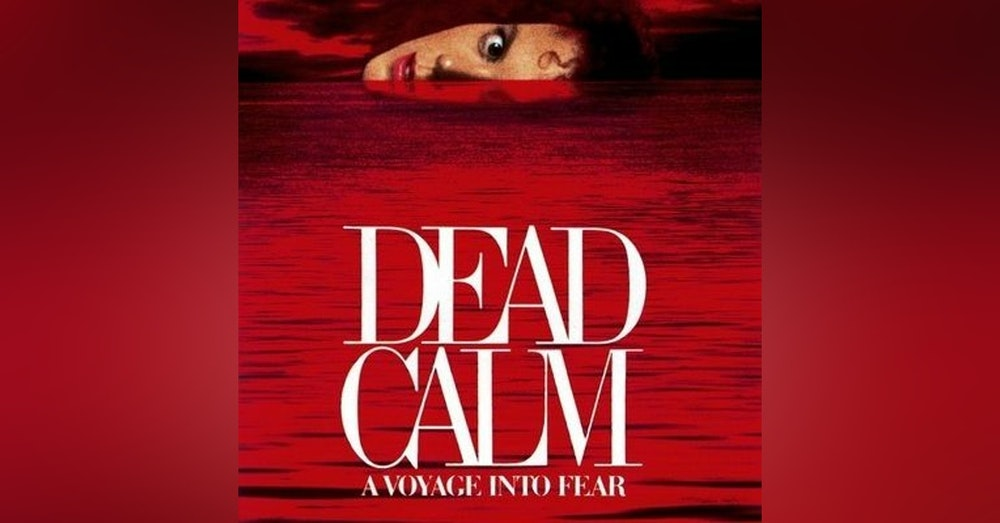 Would You Watch - Dead Calm