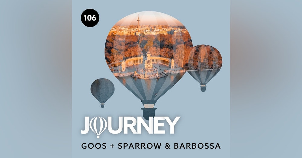 Journey - Episode 106 - Guestmix by Sparrow & Barbossa