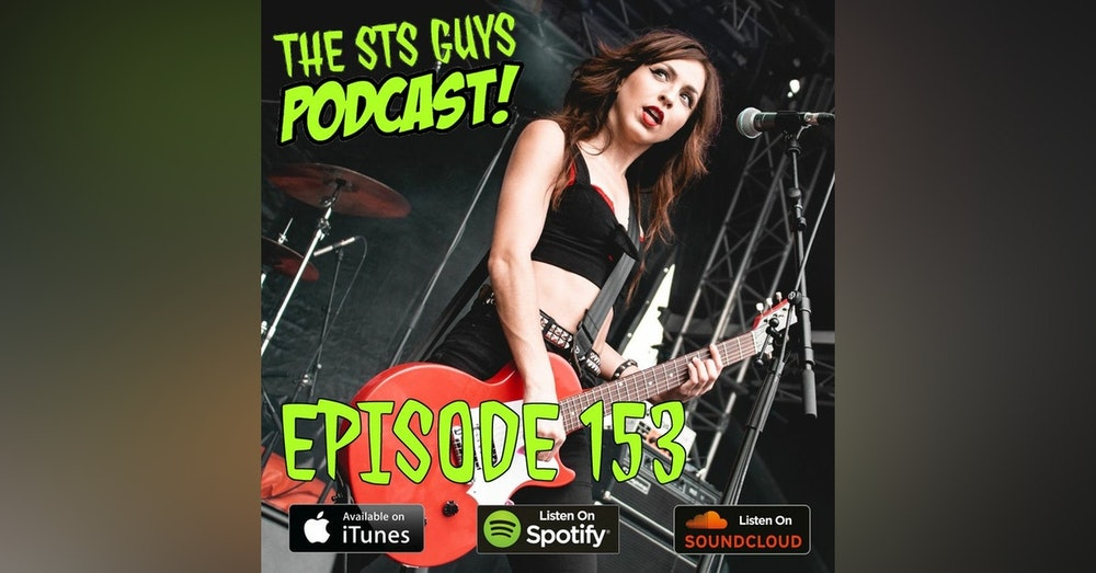 The STS Guys - Episode 153: Get Up On This Redux (ft. GetUnplugg3ed)