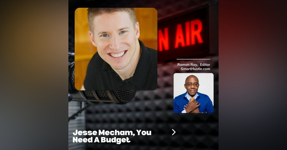 Budgeting Frees You - Jesse Mecham and Ramon Ray