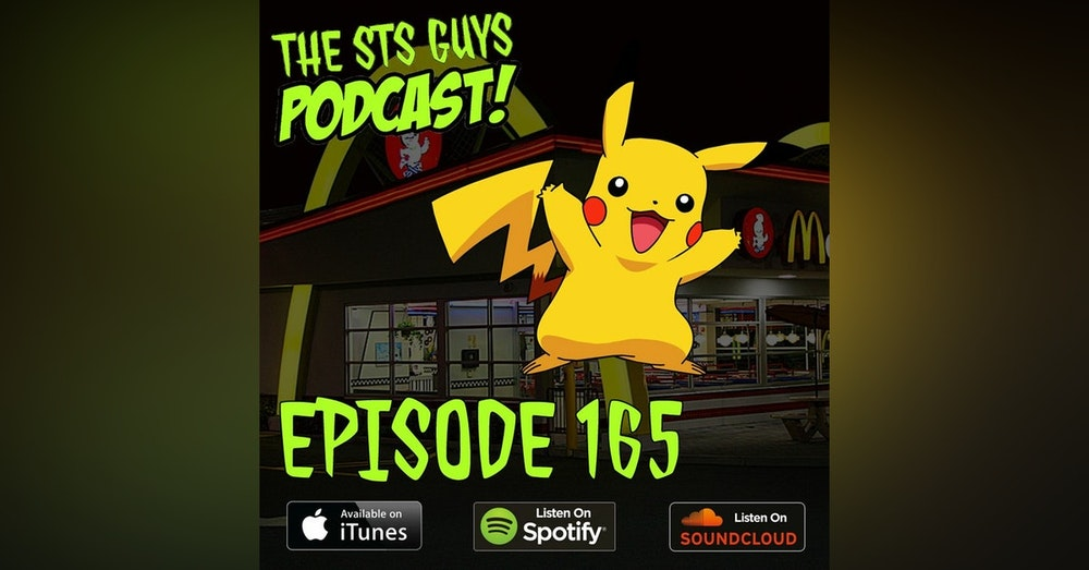 The STS Guys - Episode 165: Pikachu Always & Forever