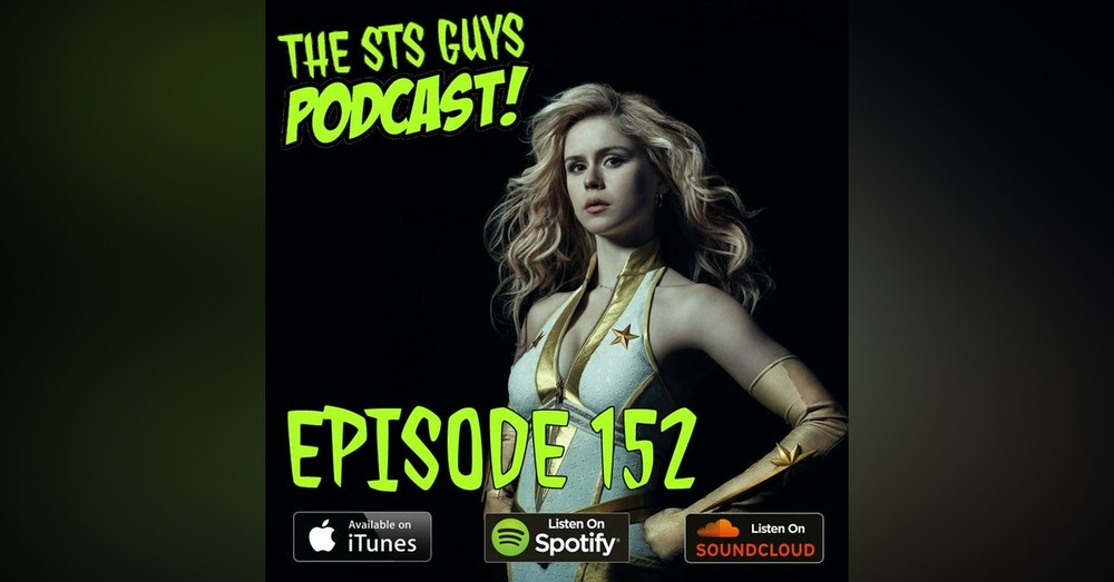 The STS Guys - Episode 152: The Boys are Back Part Two
