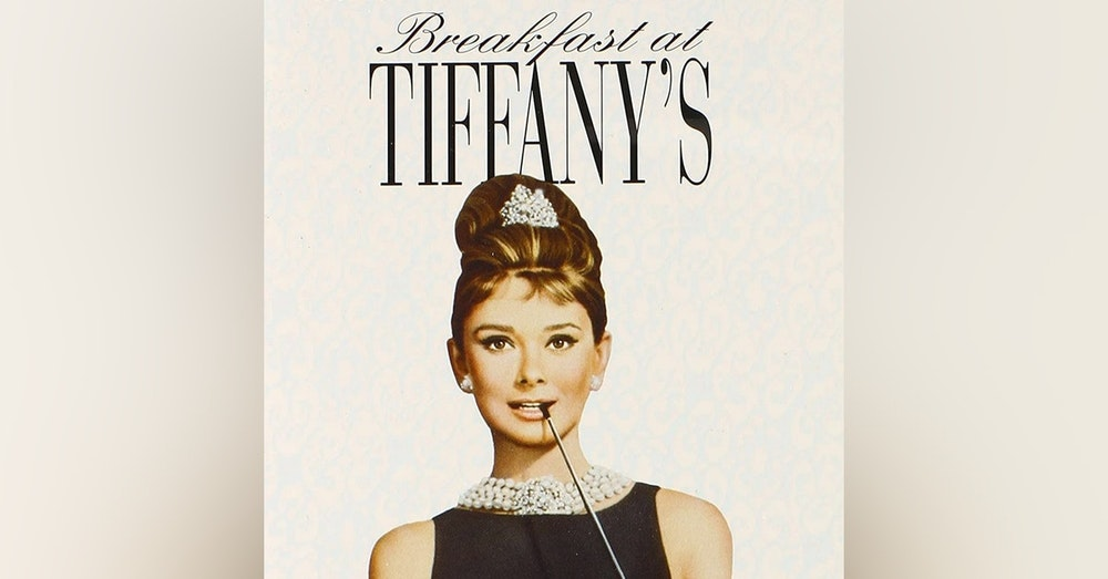We Just Watched - Breakfast at Tiffany's