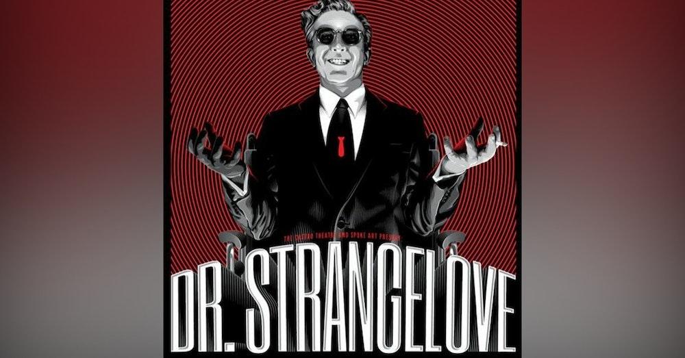 We Just Watched - Dr. Strangelove