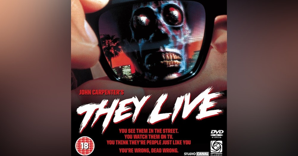 Would You Watch - They Live
