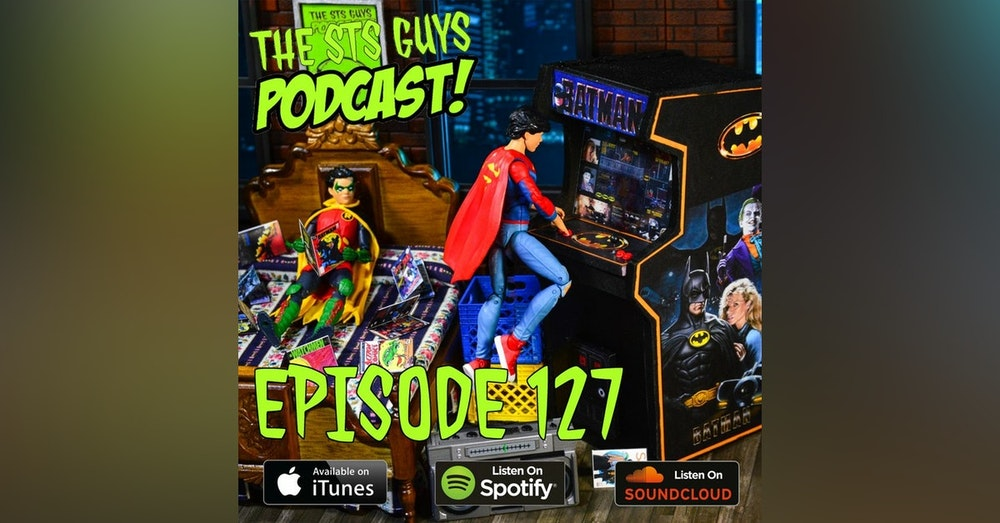 The STS Guys - Episode 127: 12th Scale King