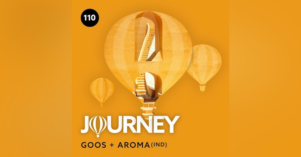Journey - Episode 110 - Guestmix by Aroma (IND)