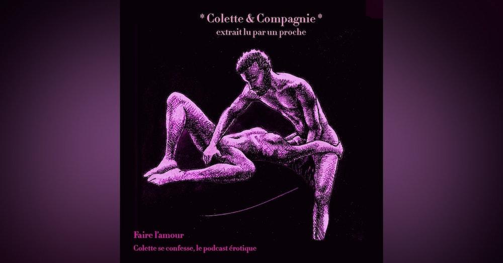 """*Colette & Compagnie* extrait de """"Faire l'amour"""""""