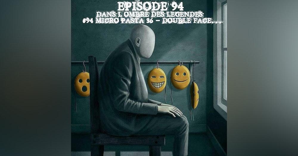 #94 Micro Pasta 36 - Double Face...