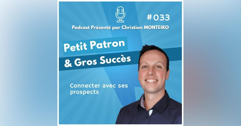 L'art de CONNECTER avec ses prospects   E033 PPGS