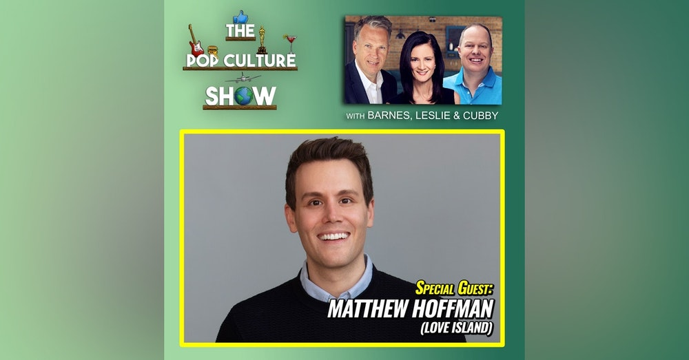 Matthew Hoffman Interview (Love Island Narrator) + Ellen + Tom Cruise + Drew Barrymore