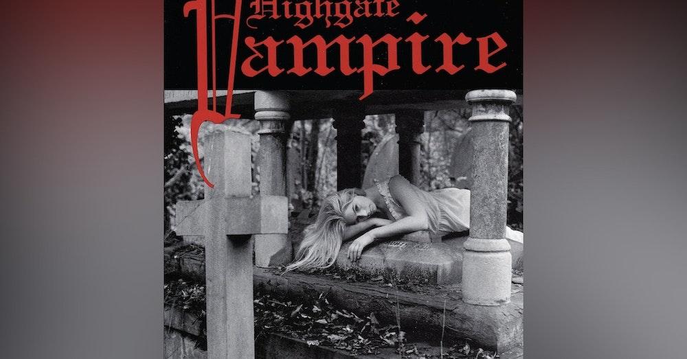 Episode 9: The Highgate Vampire.