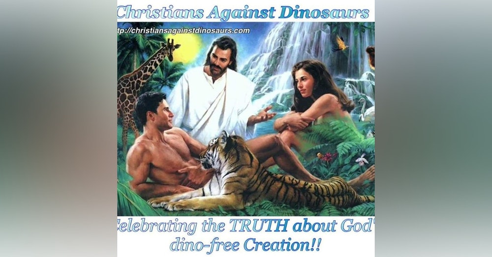 Episode 33: Christians Against Dinosaurs