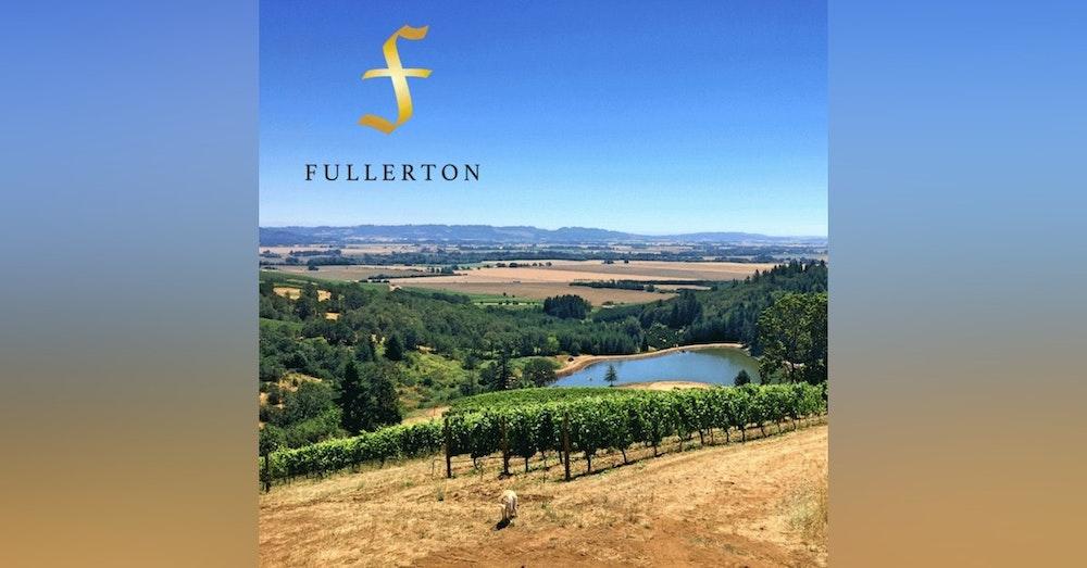 Fullerton Wines - Portland, Oregon Pt. 2