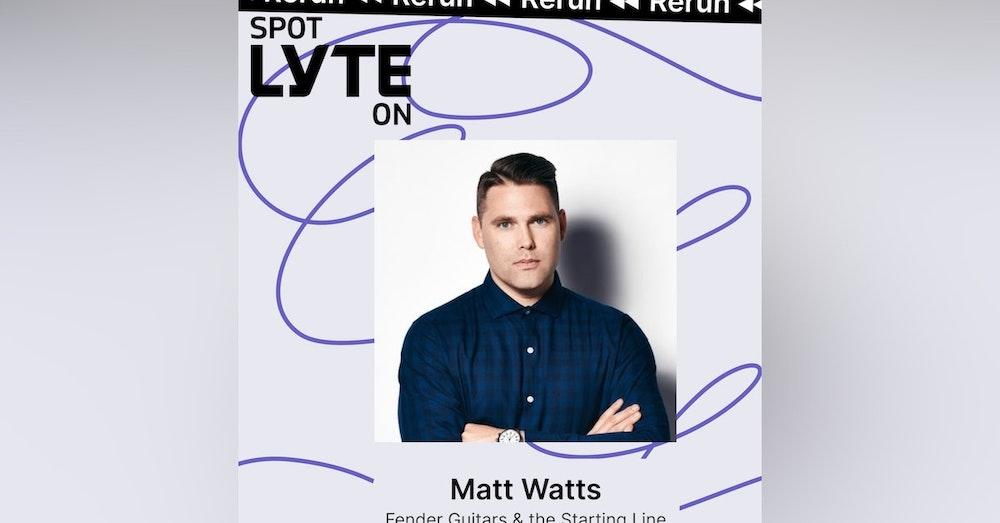 Best of Spot Lyte On - Matt Watts - Fender Guitars