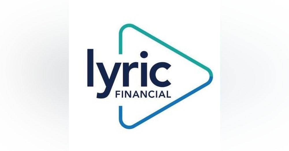 Spot Lyte On...Lyric Financial