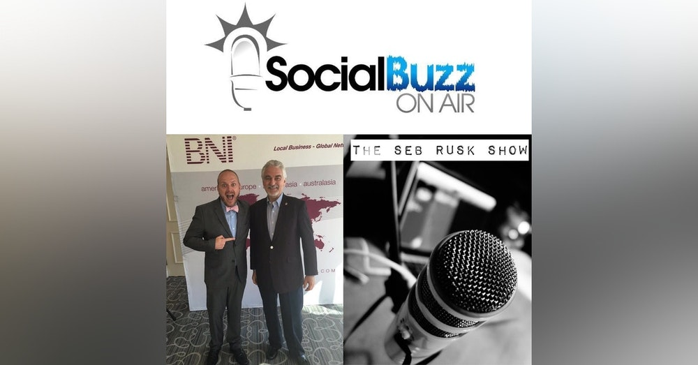 EPISODE 29 - The Seb Rusk Show :  BNI International Founder, Dr. Ivan Misner - Business Networking