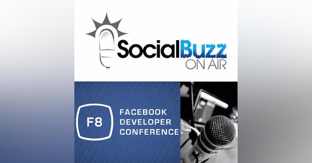 EPISODE 24 - The Seb Rusk Show - Facebook Developer Conference F8 - Messenger 2.0 Updates