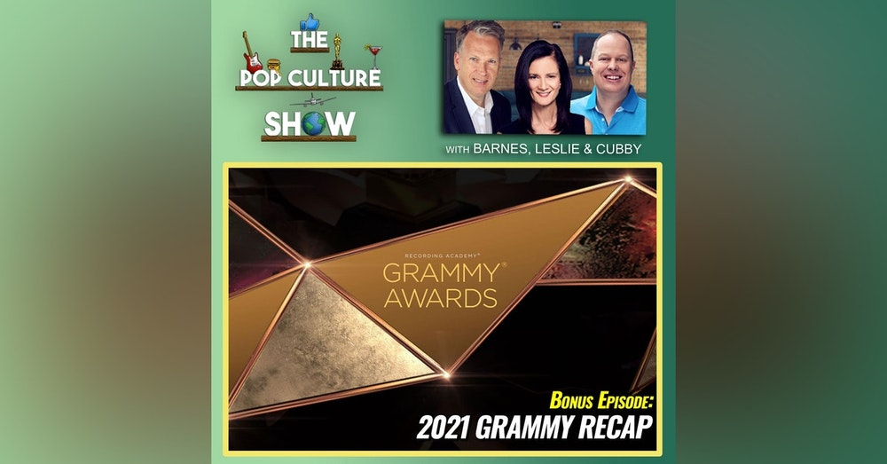 BONUS EPISODE: 2021 Grammy Recap