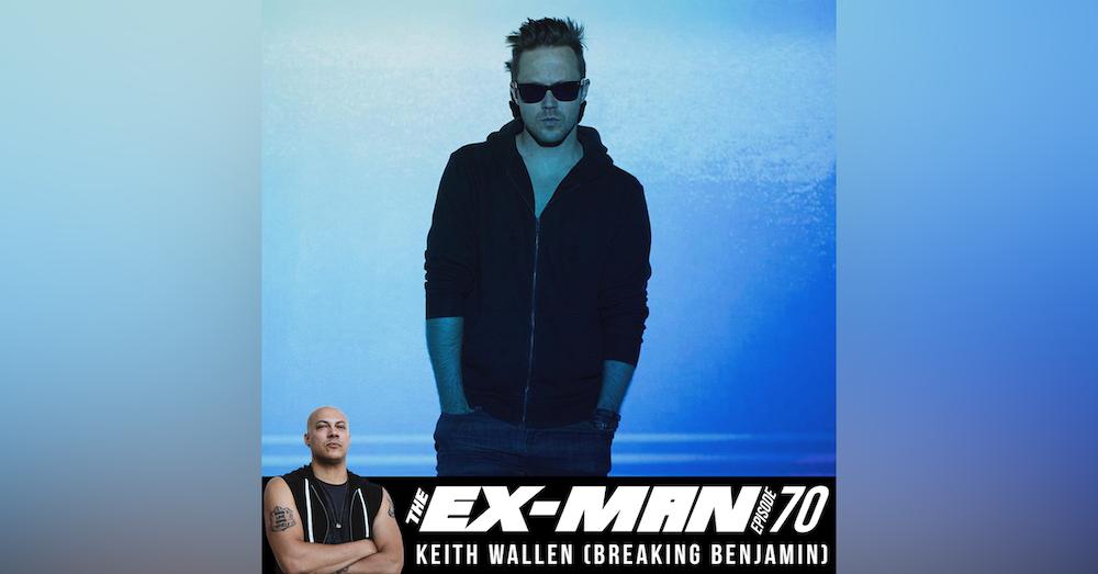 Keith Wallen (Breaking Benjamin, ex-Adelita's Way, Copper)