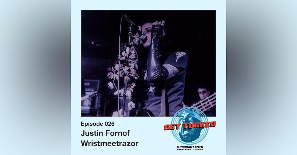 Ep. 26 Feat. Justin Fornof of Wristmeetrazor
