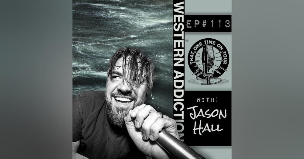 Jason Hall (Western Addiction)