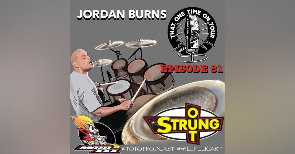 Jordan Burns (MotoXXX/Strung Out)