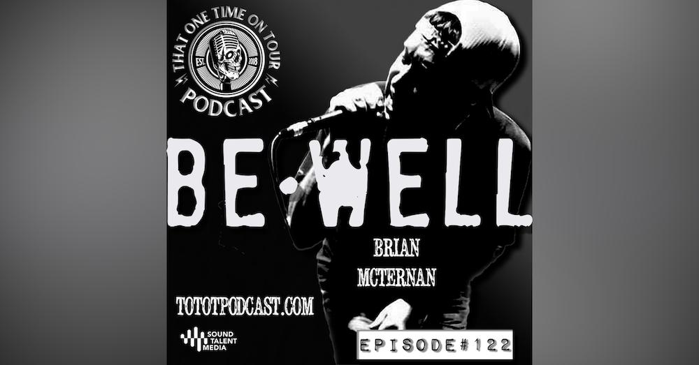 Brian McTernan (Be Well)