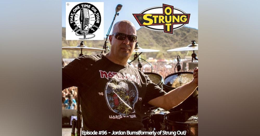 Jordan Burns (formerly of Strung Out)