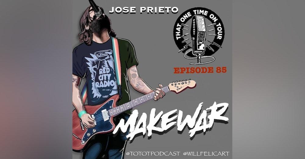 Jose Prieto (Make War)