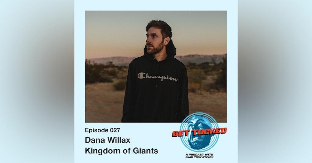 Ep. 27 feat. Dana Willax of Kingdom of Giants