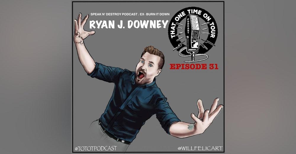Ryan J. Downey (Superhero Artist Management/Speak N' Destroy Podcast)