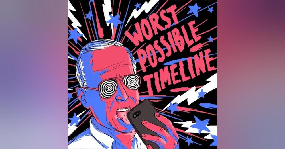 Ep. 92 The Even Darkerest Timeline