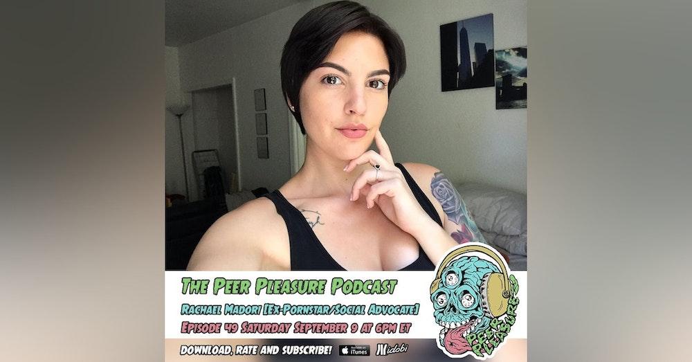 Rachael Madori (Ex-Pornstar/Social Activist)