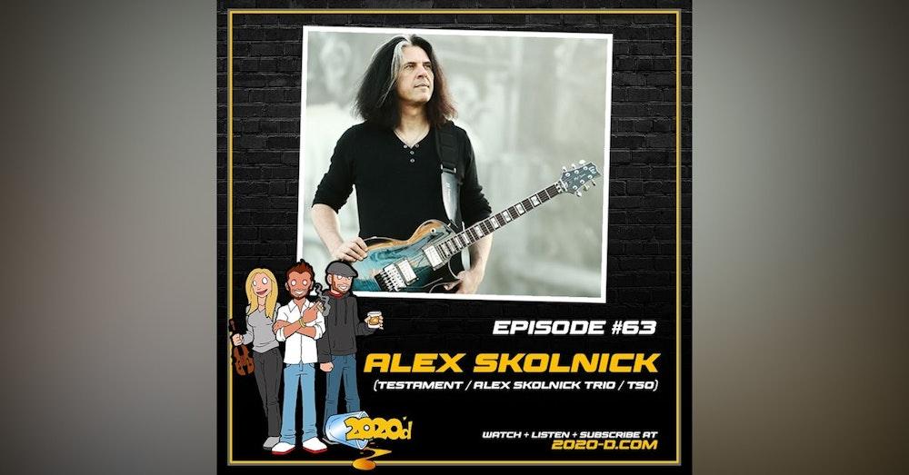 Alex Skolnick: People Thought I Was Crazy