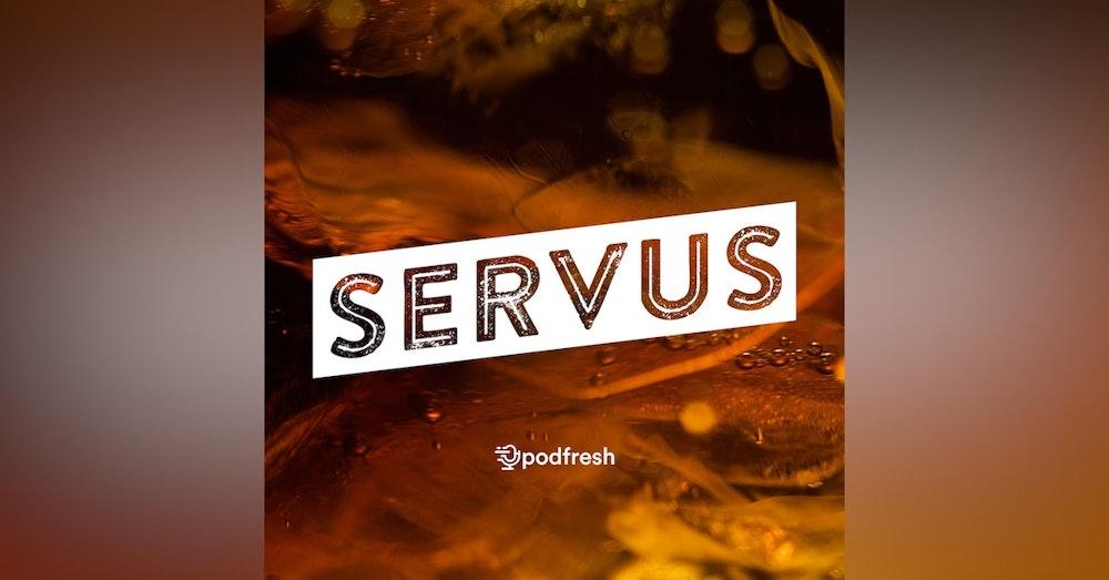 Servus #002 - Burkay Adalığ (Meleklerin Payı)