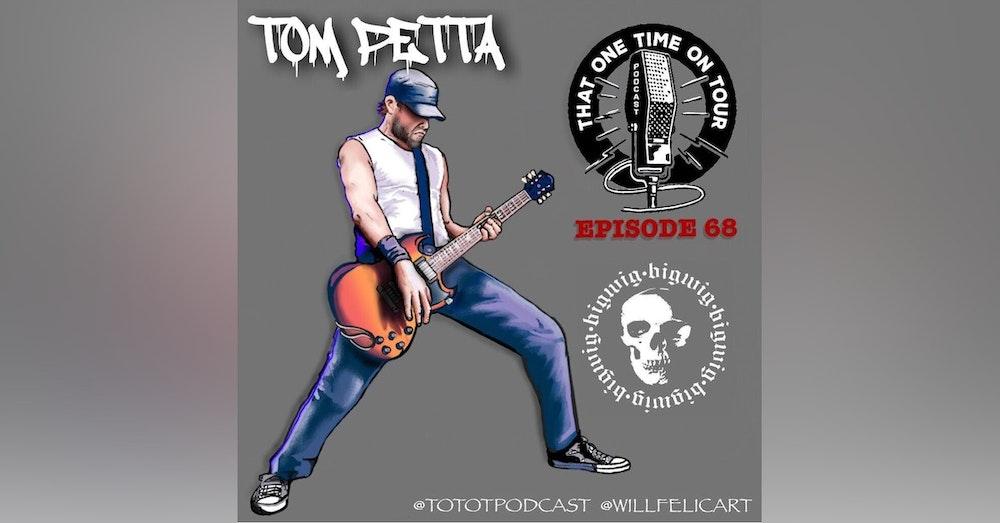 Tom Petta (Bigwig)