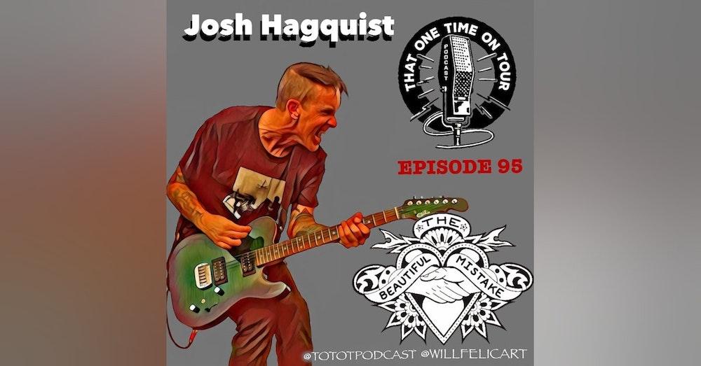 Josh Hagquist (The Beautiful Mistake)